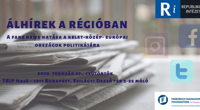 Fake News in the Region – The Impact of Fake News to Eastern-Central European countries