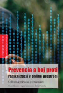 Prevencia a boj proti radikalizácii v online prostredí