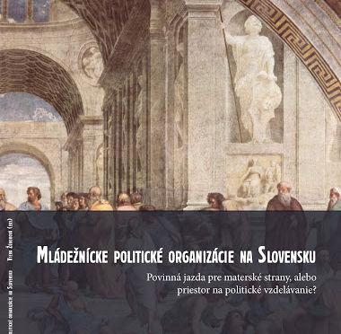 Mládežnícke politické organizácie na Slovensku / Povinná jazda...